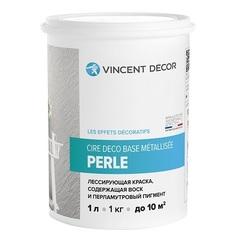 Краска лессирующая перламутровая с воском  Vincent Decor Cire Deco base Perle / Винсент Декор