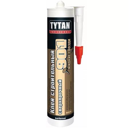 Клей строительный, сверхпрочный Tytan Professional №901 / Титан